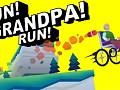 RUN! GRANDPA! RUN!