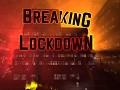 Breaking Lockdown