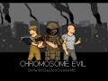 Chromosome Evil