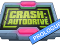 CRASH: Autodrive - Prologue