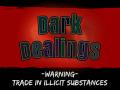 Dark Dealings