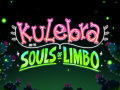 Kulebra and the Souls of Limbo