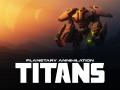 Planetary Annihilation: TITANS