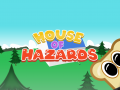House of Hazards