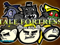 Tale Fortress