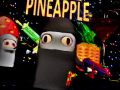 Kill the Pineapple