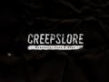Creepslore