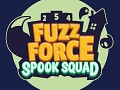 Fuzz Force: Spook Squad