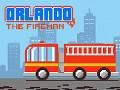 Orlando the Fireman