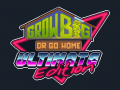 Grow Big (or Go Home): Ultimate Edition