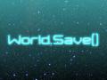 World.Save()