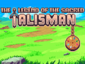 The Legend Of The Sacred Talisman