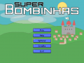 Super Bombinhas