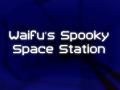 Waifu's Spooky Space Station