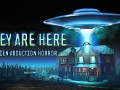 They Are Here: Alien Abduction Horror