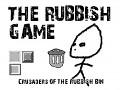 The Rubbish Game