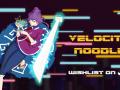 Velocity Noodle