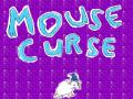 Mouse Curse
