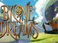 Bygone Dreams