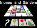 Gnomes and Gardens