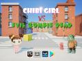 Chibi Girl VS Evil Zombie Dead