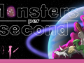 Monsters per second