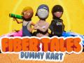FiberTales: DummyKart
