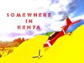 Somewhere in Kenya
