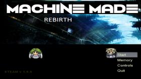 Machine Made: Rebirth