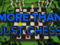 More Than Just Chess