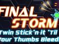 Final Storm - 200 Key Giveaway!