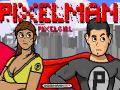 PIXELMAN Full Launch!