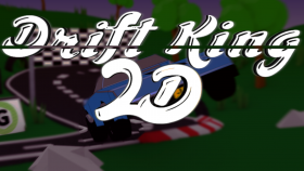 DriftKing 2D - Early Access Giveaway! (Happy Birthday LL!)