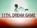 Eliminate malfunctions in 11th Dream