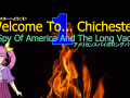 Welcome To... Chichester 1 : The Spy Of America And The Long Vacation