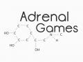 Adrenal Games