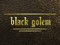 Black Golem