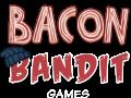 Bacon Bandit Games