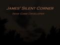 James' Silent Corner