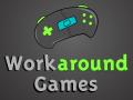 Workaround Games