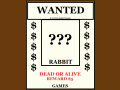 WANTED RABBIT GAMES