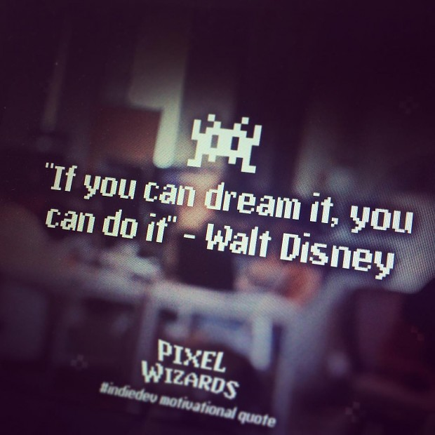 """""""If you can dream it, you can do it"""" - Walt Disney"""