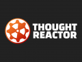 Thought Reactor