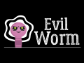 Evil Worm Games