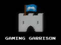 The Gaming Garrison