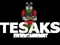 Tesaks Entertainment