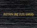 Matthew Corp Elite Gamers