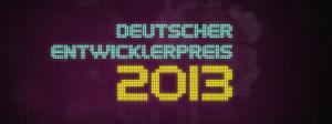 Deutscher Entwicklerpreis 2013