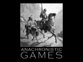 Anachronistic Games
