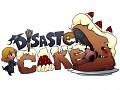 Disastercake